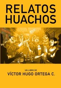 Relatos Huachos